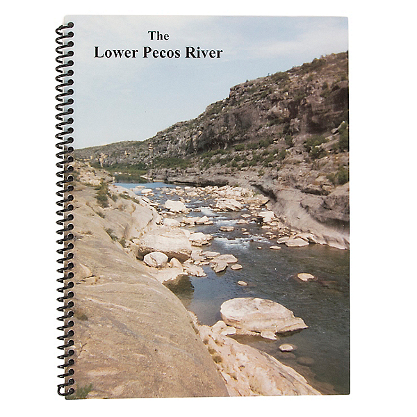 The Lower Pecos River Guide Book, , 600