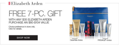 shop Elizabeth Arden and recieve 7-pc gift with any $35 purchase or more