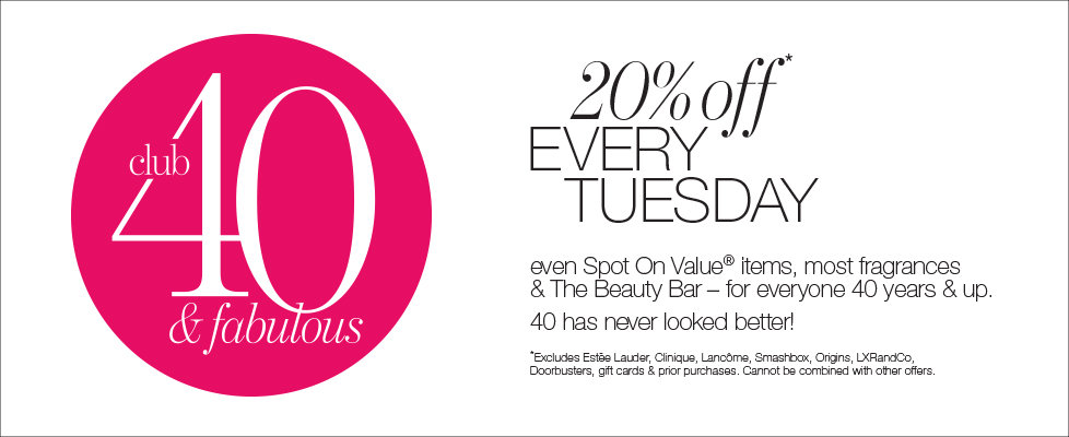 Club 40 & Fabulous: Extra 20% off every Tuesday