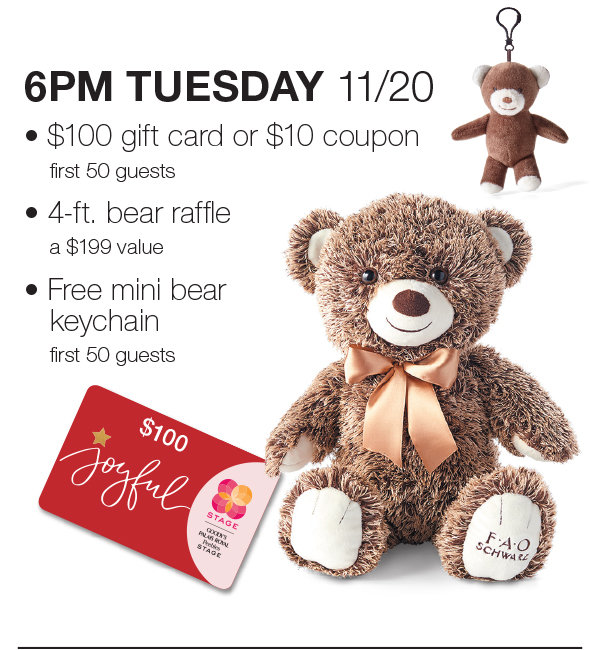 6PM Tuesday, November 20 girst 50 guests will have a chance for a $100 gift card or $10 coupon, plus bear raffle