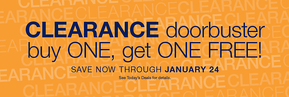 Clearance Items Are Now Buy One Get One Free Through January 24th. Shop This Doorbuster & Other Great Savings at Stage.