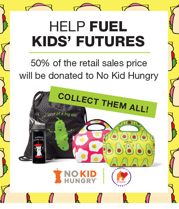 Check out our No Kid Hungry Campaign at Stage