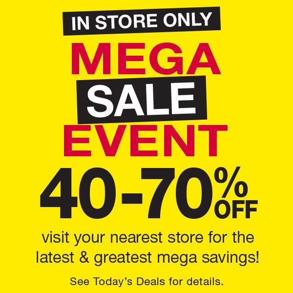 Mega Sale Event - Instore Only 40-70%