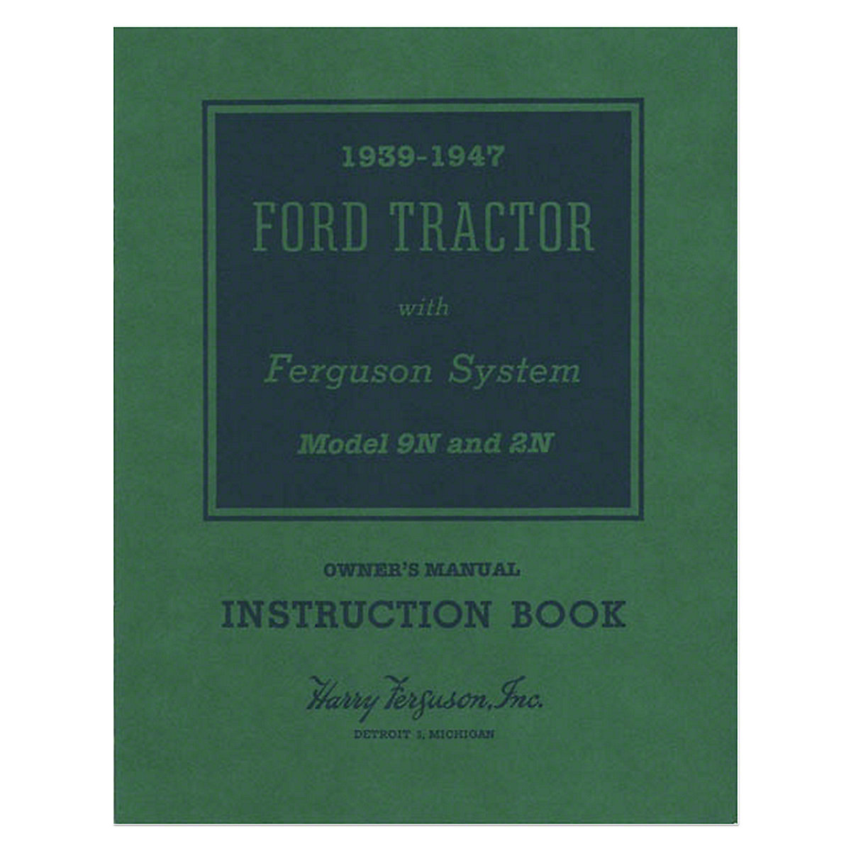 Bok061 Operator Manual Reprint 2n Ford Tractor Wiring Diagram 9n Owner