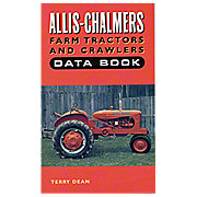 BOK074 - Allis Chalmers Farm Tractors And Crawlers Data Book