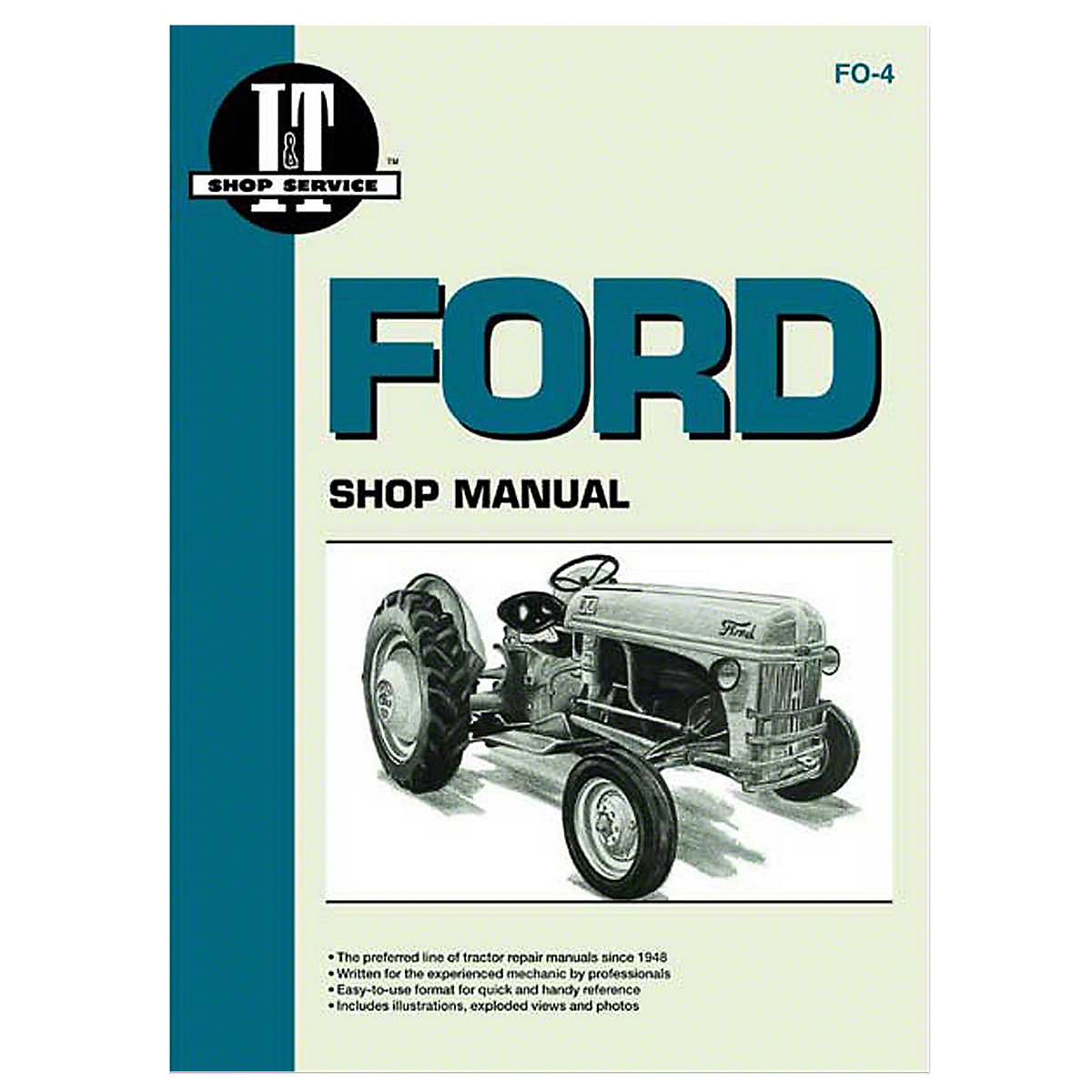 fo4 i t shop service manual rh steinertractor com Ford 8N ford 9n tractor repair manual