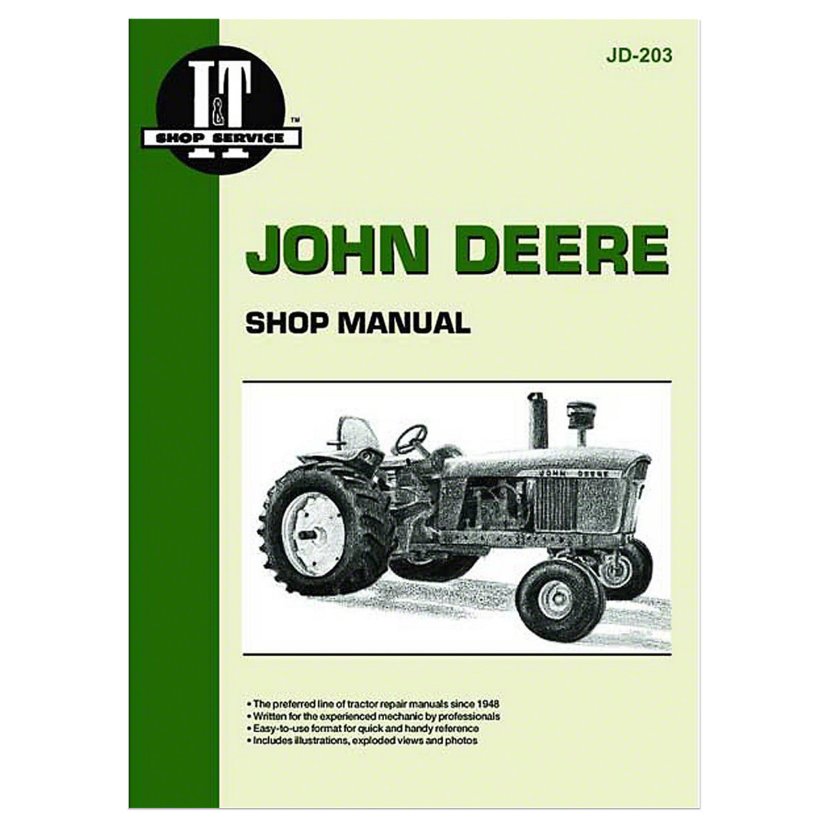 """John Deere Shop Manual"" -- I&T Shop Manual Collection. """