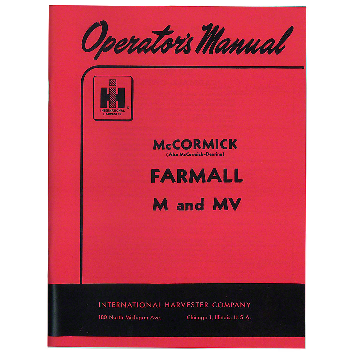 Operators Manual: Farmall M 1939-1952