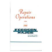 REP1139 - Fordson Major Service Manual Reprint