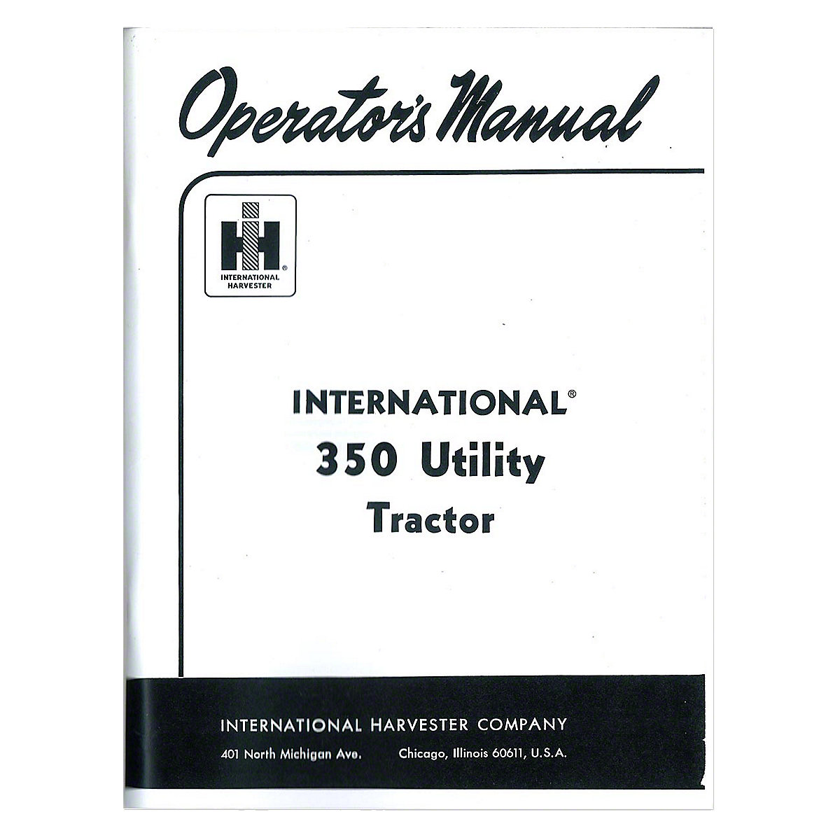 Operators Manual: IH 350 Utility (Gas / Lp)
