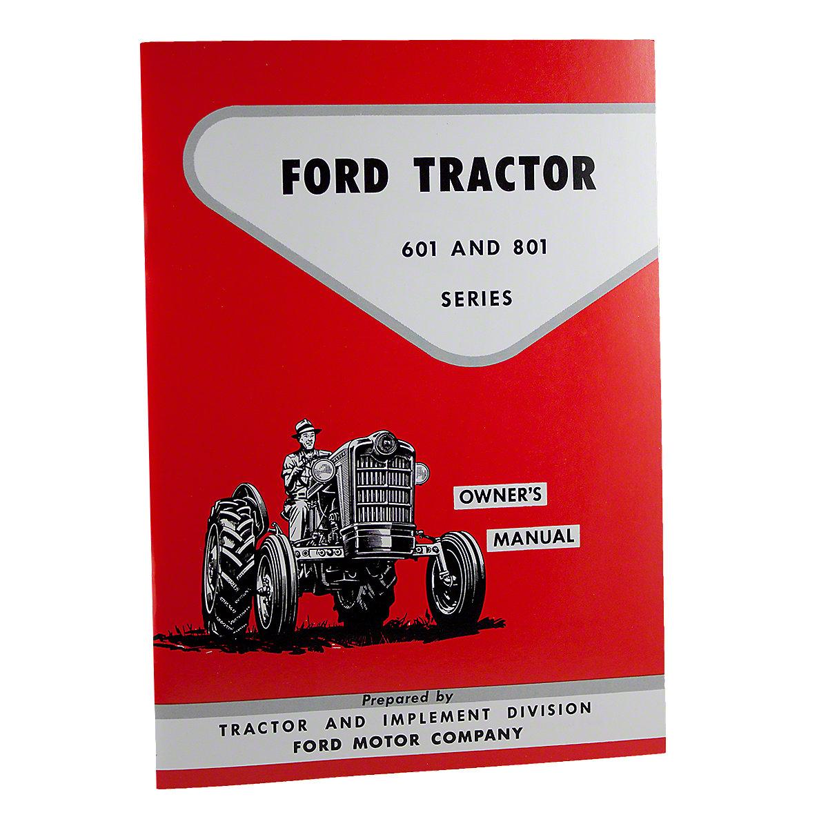 rep1679 operator manual reprint rh steinertractor com ford 801 parts manual ford 801 shop manual