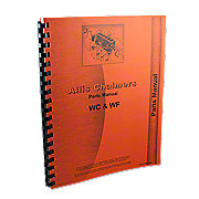 REP1737 - Allis Chalmers WC, WF, Tractors And W-20, W-25 Power Units, Parts Manual