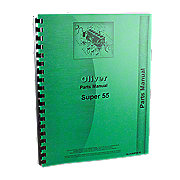 REP1751 - Oliver Super 55 Utility, Gas & Diesel, Parts Manual
