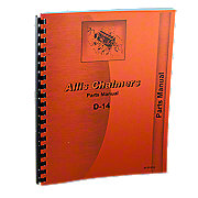 REP1813 - Allis Chalmers D-14 Gas And LP Parts Manual Reprint