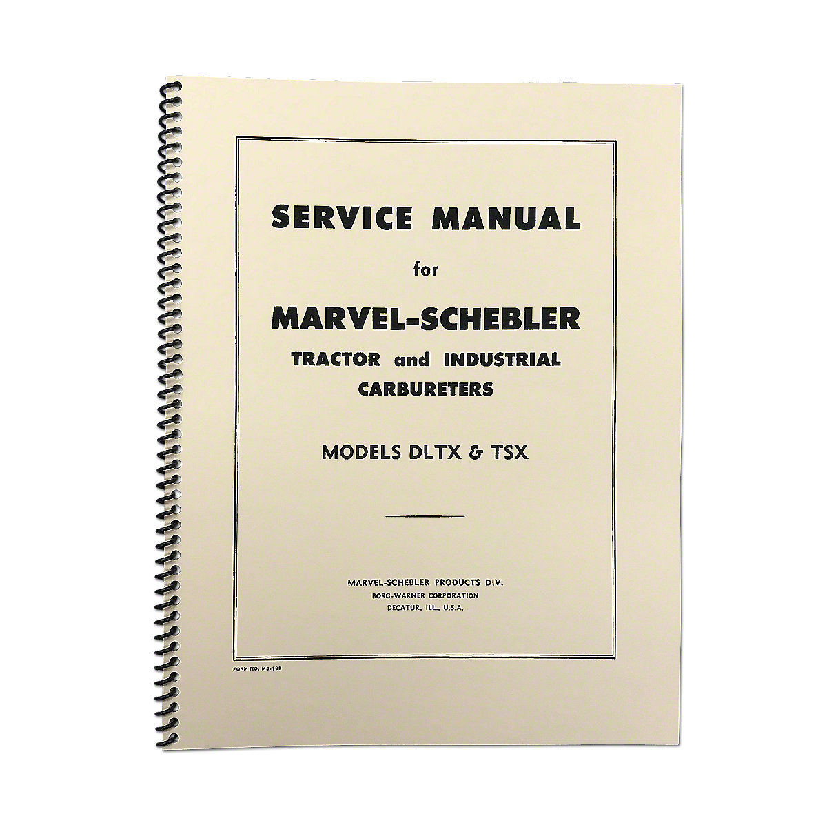 REP4082 Marvel Schebler TSX & DLTX Carburetor Service Manual Reprint