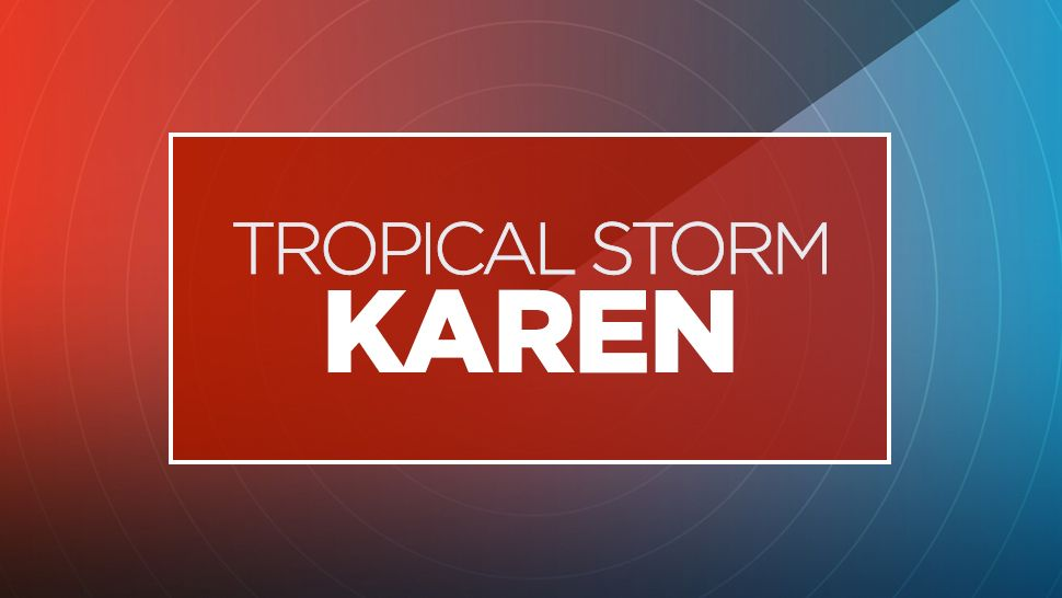 TROPICS: Tropical Storm Karen Forms With 40 MPH Winds