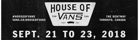 71a4b06f29 VANS IS PLEASED TO ANNOUNCE THAT HOUSE OF VANS WILL BE RETURNING TO TORONTO