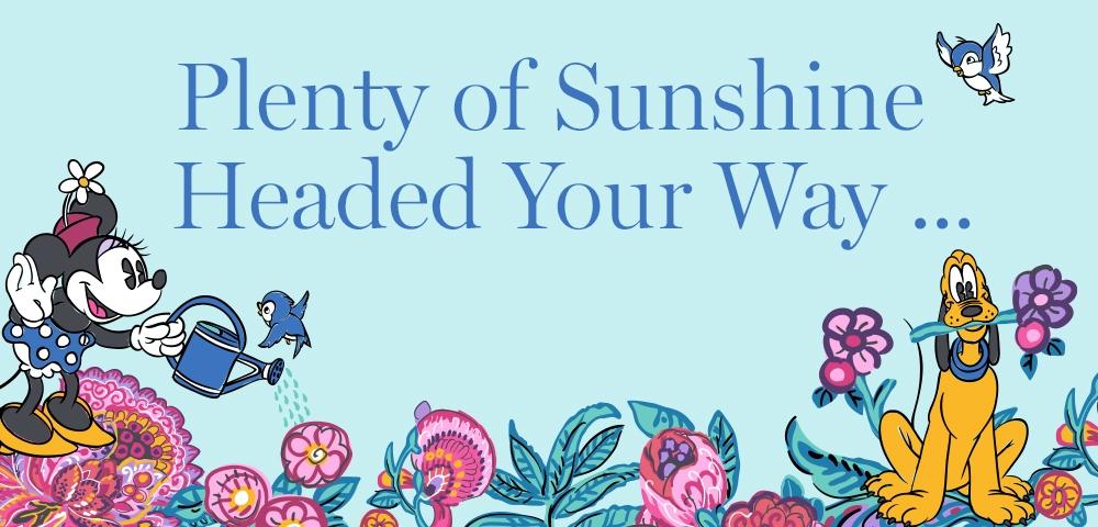 Plenty of Sunshine Headed Your Way ...