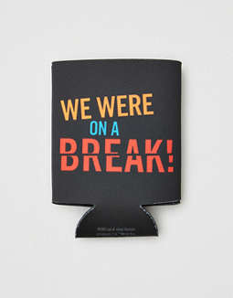 "Friends ""We Were On A Break"" Koozie"
