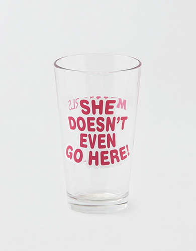 "Mean Girl's ""She Doesn't Even Go Here!"" Pint Glass"