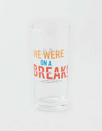 "Friends ""We Were On A Break"" Cooler Glass"