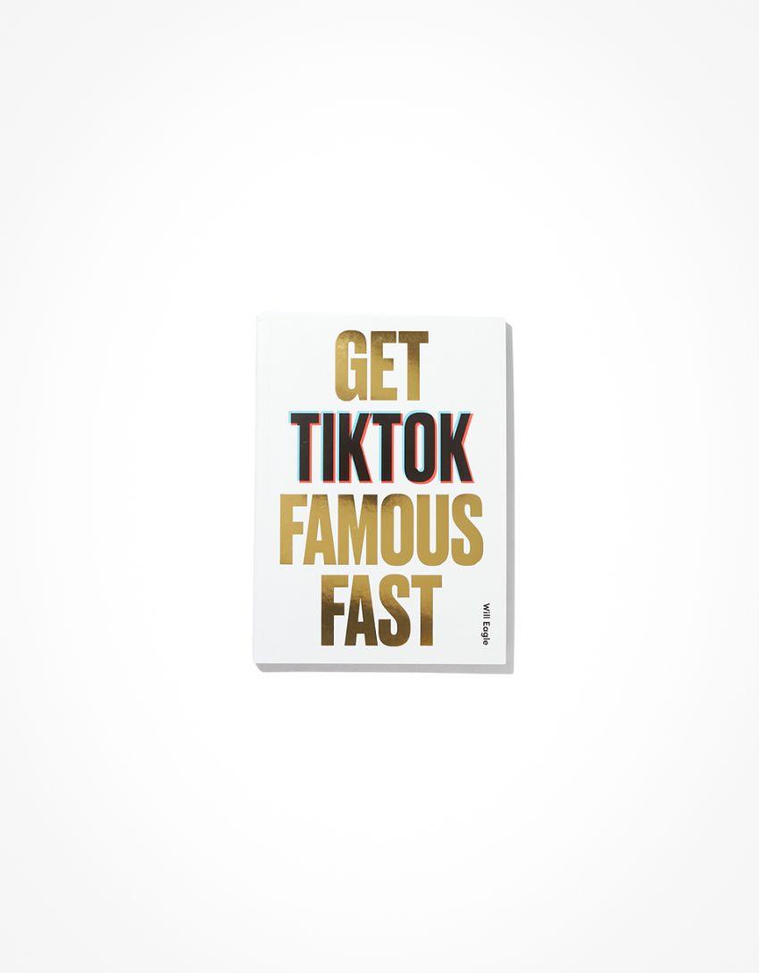 Get Tik Tok Famous Fast Book
