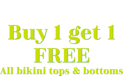 guy1 get 1 free all bikini tops and bottoms