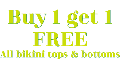 4 days only Now through February 18 Buy 1 get 1 FREE All bikini tops and bottoms plus free shipping on everything