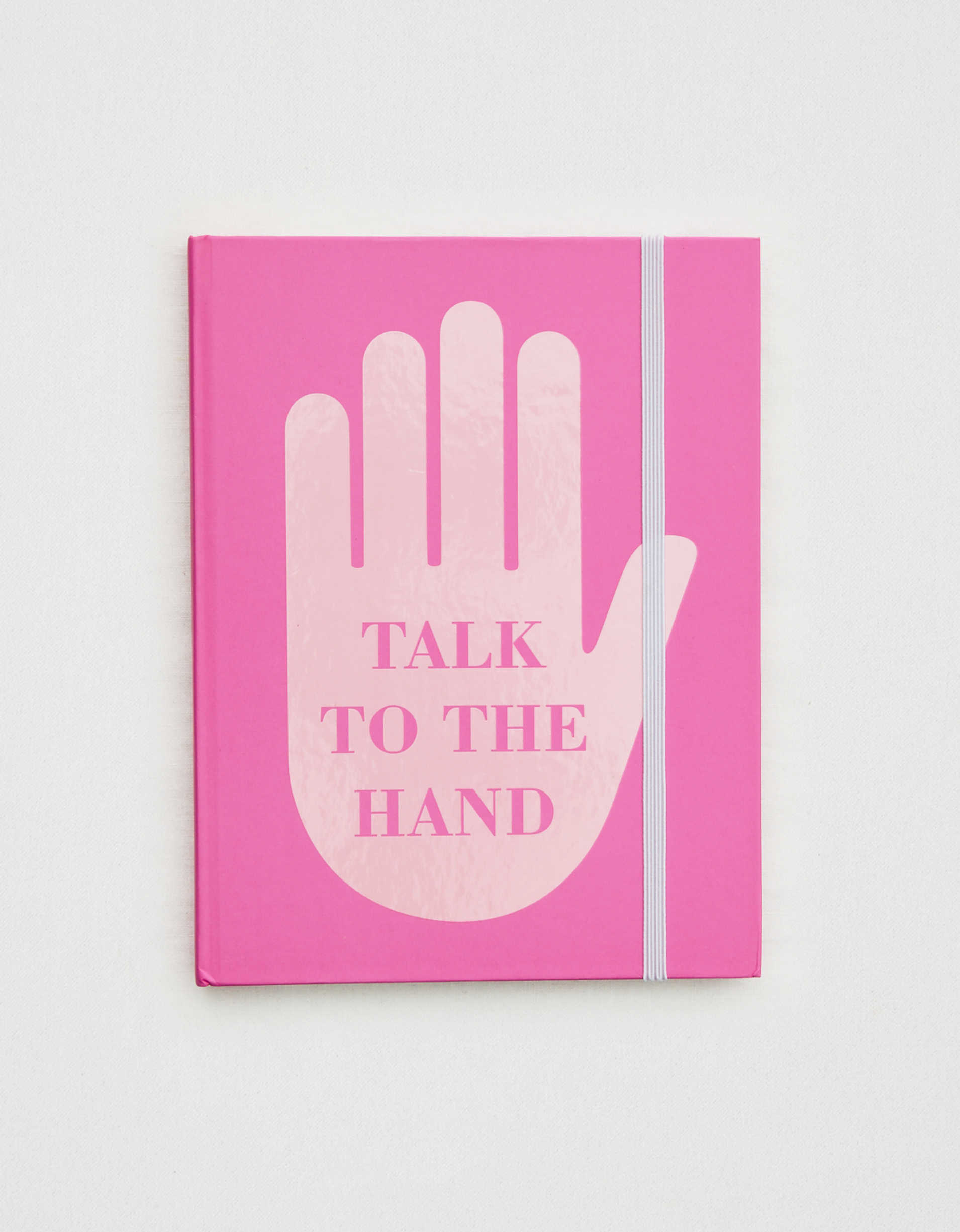 Talk To The Hand Agenda