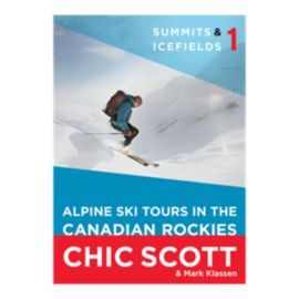 Summits And Icefields Vol. 1 - Canadian Rockies