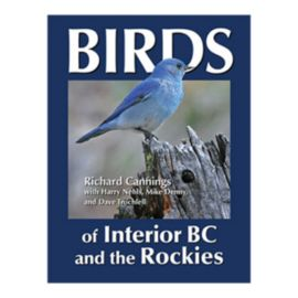 Birds Of Interior BC & The Rockies Guidebook