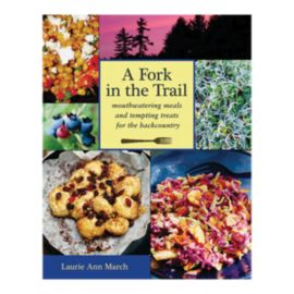 A Fork In The Trail Cookbook