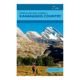 Popular Day Hikes 1: Kananaskis Country Guidebook