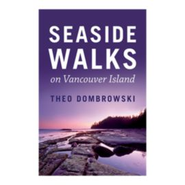 Seaside Walks of Vancouver Island Guidebook