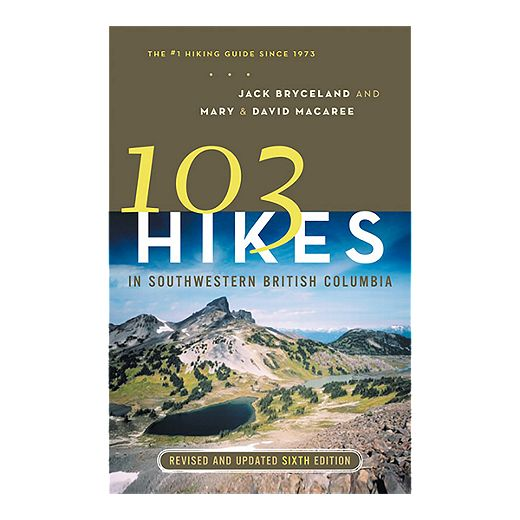 103 Hikes in Southwestern BC Guidebook