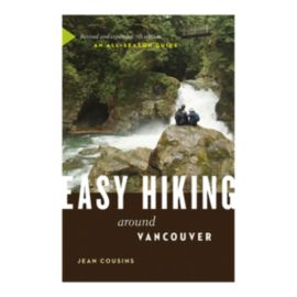 Easy Hiking Around Vancouver Guidebook