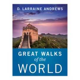 Great Walks Of The World Guidebook