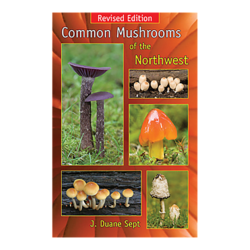 7f4c8d8e17a22 Common Mushrooms of the Northwest Guidebook