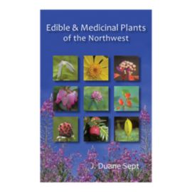 Edible and Medicinal Plants of the Northwest Guidebook