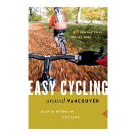 Easy Cycling Around Vancouver Guidebook