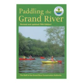 Paddling The Grand River Guidebook