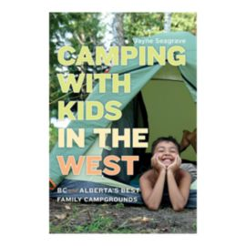 Camping With Kids in the West Guidebook