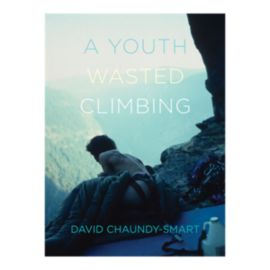 A Youth Wasted Climbing Book