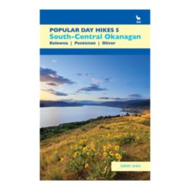 Popular Day Hikes 5: Southern Okanagan Guidebook