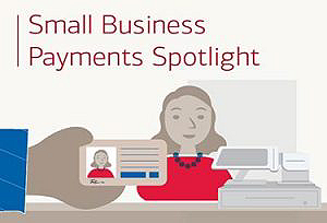 See what businesses and consumers say about payment trends in our Small Business Payments Spotlight.