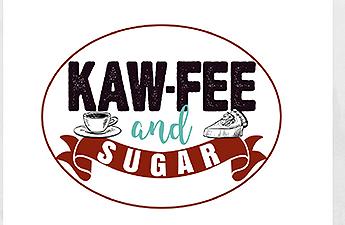 Kaw-Fee and Sugar, LLC
