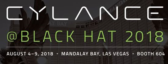 82a60d4ab08 Everything Cylance at Black Hat USA 2018!