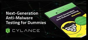 2aa51718ea2 Cylance wrote the book on endpoint protection — literally — with the  publication of Next-Generation Anti-Malware Testing for Dummies