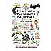 Camping & Wilderness Survival: The Ultimate Outdoors Book 2nd Edition