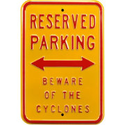 Authentic Street Signs Iowa State Cyclones Reserved Parking Sign
